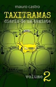 Taxitramas, Diário de um Taxista